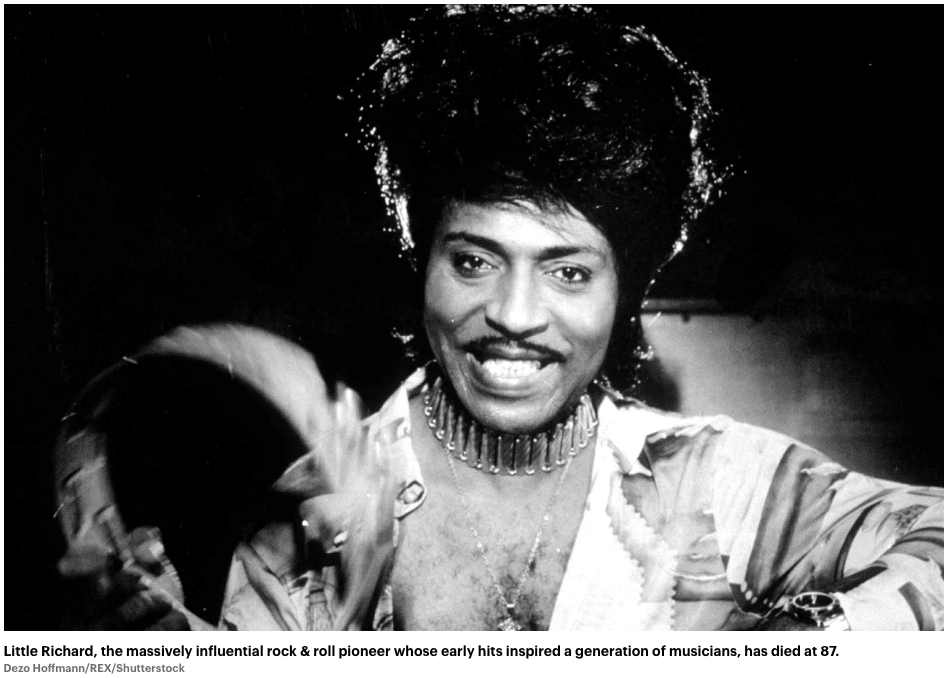 Little Richard, the massively influential rock & roll pioneer whose early hits inspired a generation of musicians, has died at 87.