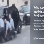 New video appears to show George Floyd on the ground with three officers